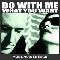 Mona Mur & En Esch Do With Me What You Want CD 160984