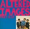 Altered Images Pinky Blue...