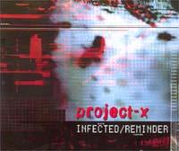 Project X Infected/Reminder MCD 132666