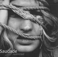 Saudade Restricted CD 160112