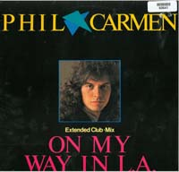 Carmen, Phil On My Way In L.A. 12'' 560641