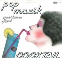 Cocktail Pop Muzik 12'' 560752