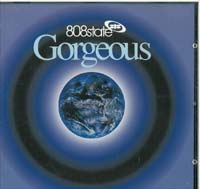 808 State Gorgeous CD 561817