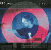 Reclaim Greed CD 562935