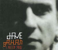 Depeche Mode / Gahan, Dave I Need You - 1 MCD 564111