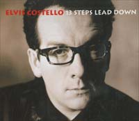 Costello, Elvis 13 Steps Lead Down MCD 564319