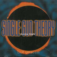 Single Gun Theory Burning Bright (But Unseen) MCD 566110