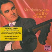 Morrissey You Are The Quarry CD 567008