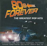 Various Artists / Sampler 80s Forever - The Greatest Pop Hits CD 567412