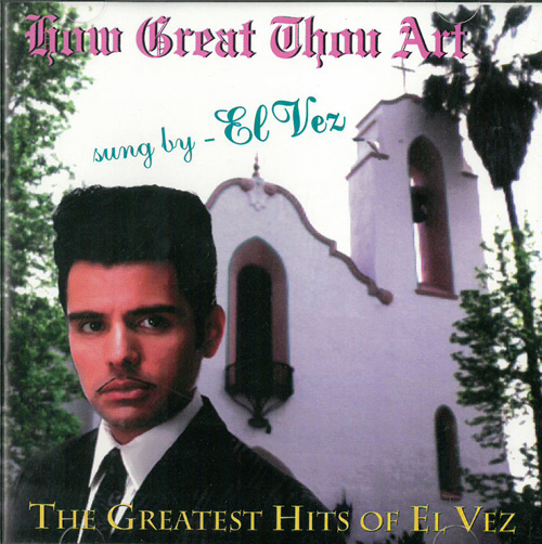 El Vez How Great Thou Are CD 568996