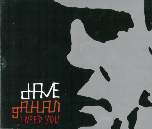 Depeche Mode / Gahan, Dave I Need You - 2 MCD 569325