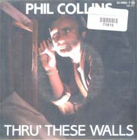 Collins, Phil Thru' The Walls 7'' 571815
