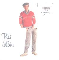 Collins, Phil I Missed Again 7'' 571816