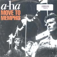 A-HA Move To Memphis 7'' 572674