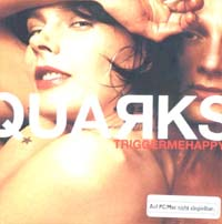 Quarks Trigger Me Happy - Promo CD 573173
