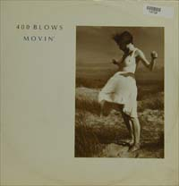 400 Blows Movin' 12'' 574738