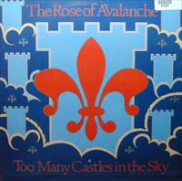 Rose Of Avalanche Too Many Castles In The Sky 12'' 581357