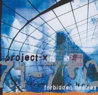 Project X Forbidden Desires CD 582609