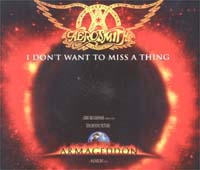 Aerosmith I Don't Want To Miss A Thing MCD 584932