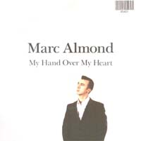 Almond, Marc My Hand Over My Heart 7'' 585401
