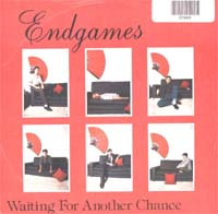 Endgames Waiting For Another Chance 7'' 585449
