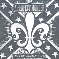 A Perfect Murder War Of Aggression - Promo CD 587100