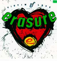 Erasure Victim Of Love - UK 7'' 597629