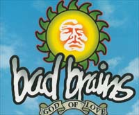 Bad Brains God Of Love MCD 599866