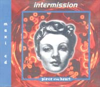 Intermission Piece Of My Heart MCD 600428